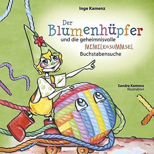 Chroma-Wortwerk-Verlag Kinderbuch: Der Blumenhüpfer und die geheimnisvolle Mimileosummsel Buchstaben_Ik-Blumenhüpfer