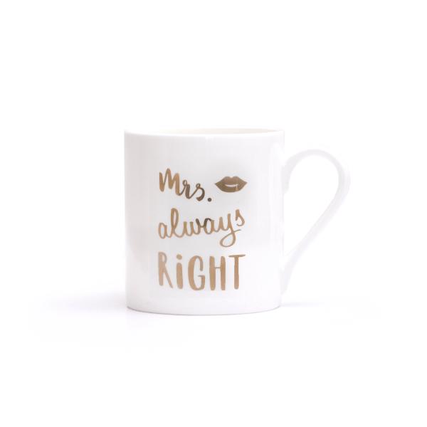 """Eulenschnitt Tasse """"Mrs Always Right"""" Gold"""